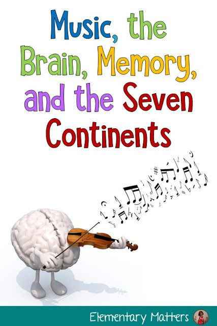 Music the Brain Memory and the Seven Continents   Music ...