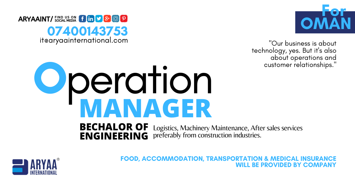 We Re Hiring For Oman Operation Manager Qualification Bechalor
