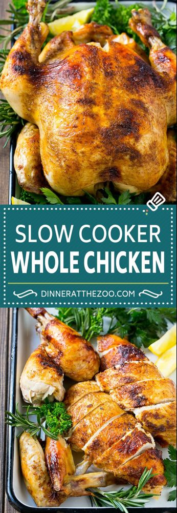 Slow Cooker Whole Chicken - Dinner at the Zoo