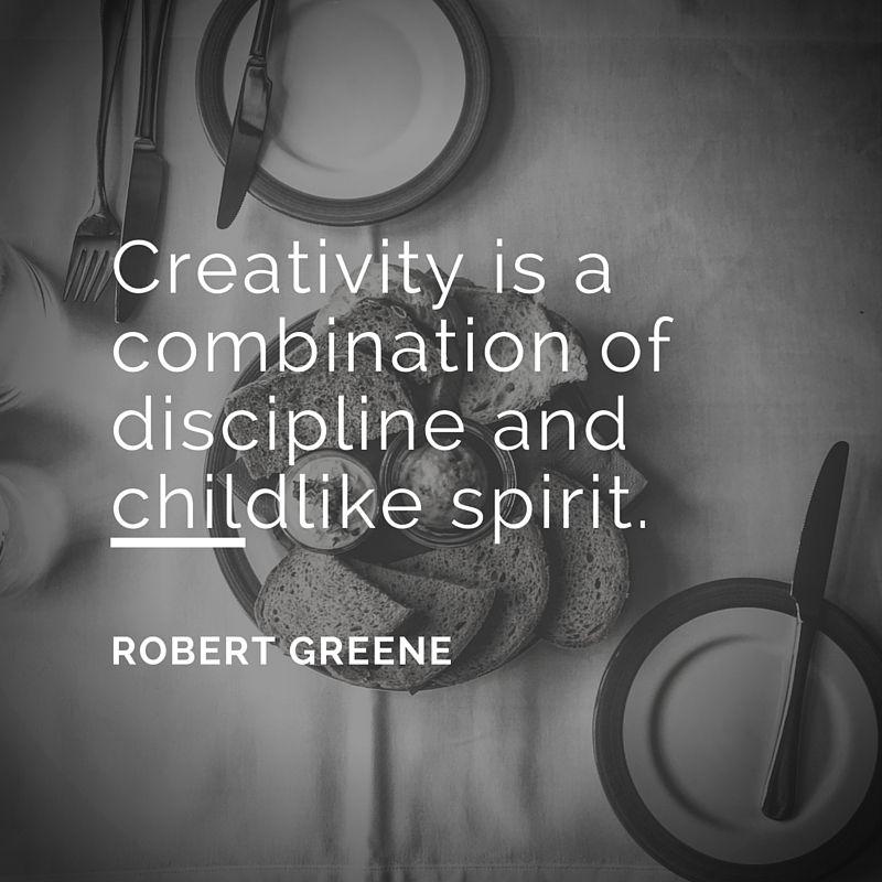 Creativity is a combination of discipline and childlike spirit.-Robert Green #artquotes #design #creativity