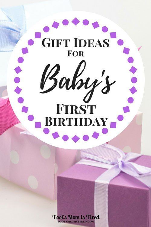 Gift Ideas For Babys First Birthday