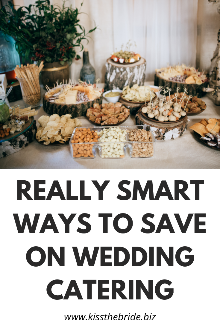 How to do wedding catering on a budget - 8 ways ~ KISS THE BRIDE MAGAZINE
