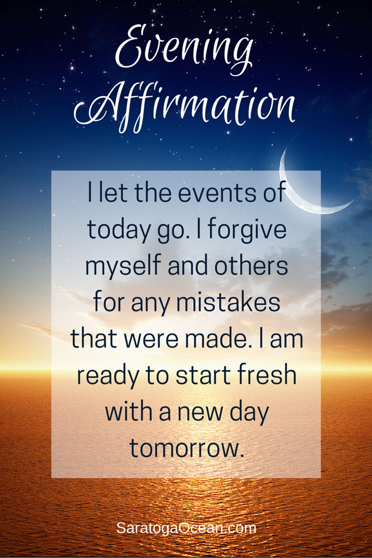 It's so easy to carry the events of each day over into tomorrow. Over time  this creates a lot of unnecessary, heavy ba… | Affirmations, Positive  affirmations, Words