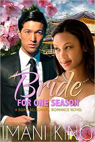 A Bride for One Season: Married to the Tokyo Billionaire (A BWAM Romance)