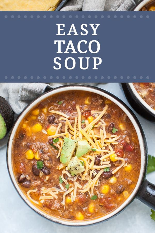 Easy Taco Soup Recipe | A Joyfully Mad Kitchen