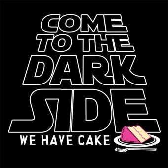 3fcb7b294 Come To The Dark Side. We Have Cake. | It's All Greek To Me in 2019 ...