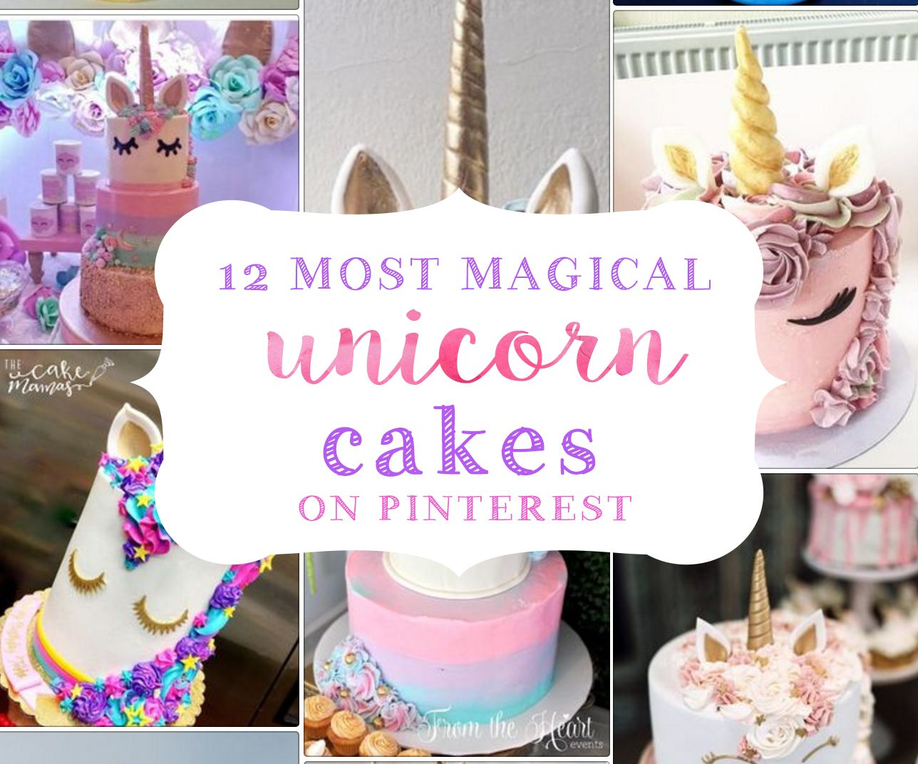 Unicorn Cakes That Will Blow Your Mind Unicorn Party Ideas