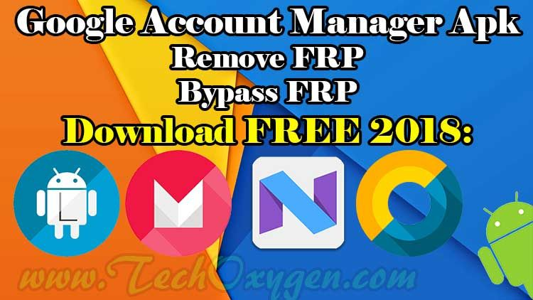 Google Account Manager Apk Download 2018 | Bypass Google