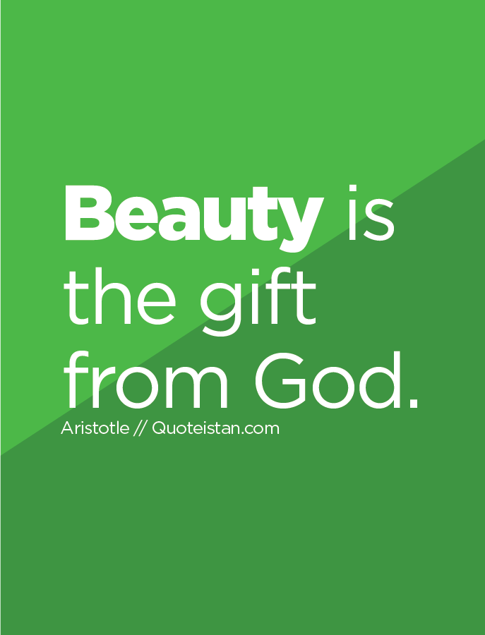 Beauty Is The Gift From God Beauty Quotes Pinterest Beauty