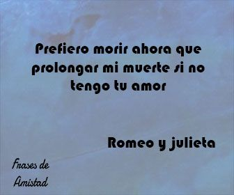Frasesamor Frases De Amor De William Shakespeare Romeu E