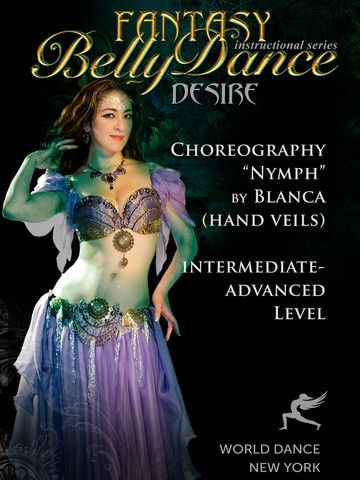 NYMPH: Hand Veils Belly Dance Choreography by Blanca   Choreography