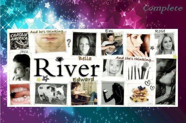 River By Carano Caradeewrites Complete Fan Fiction Stories Fan Book Twilight Fans