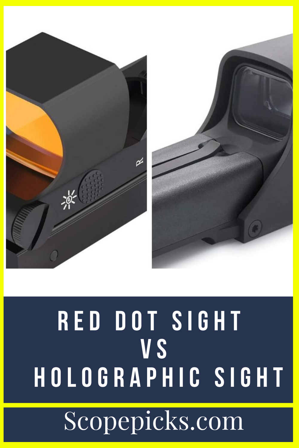 Red Dot Sight Vs Holographic Sight A Comparison Guide Red Dot Sight Red Dots Red Dot Scope
