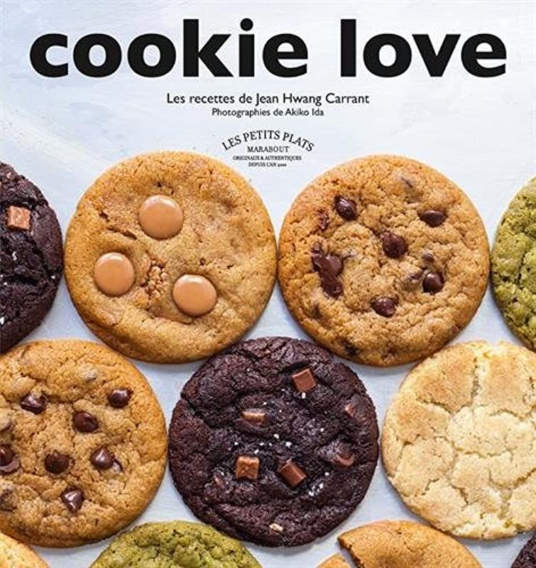 Ebook Gratuit Cookie Love De Jean Hwang Carrant In 2020 Food Cuisine Ebook