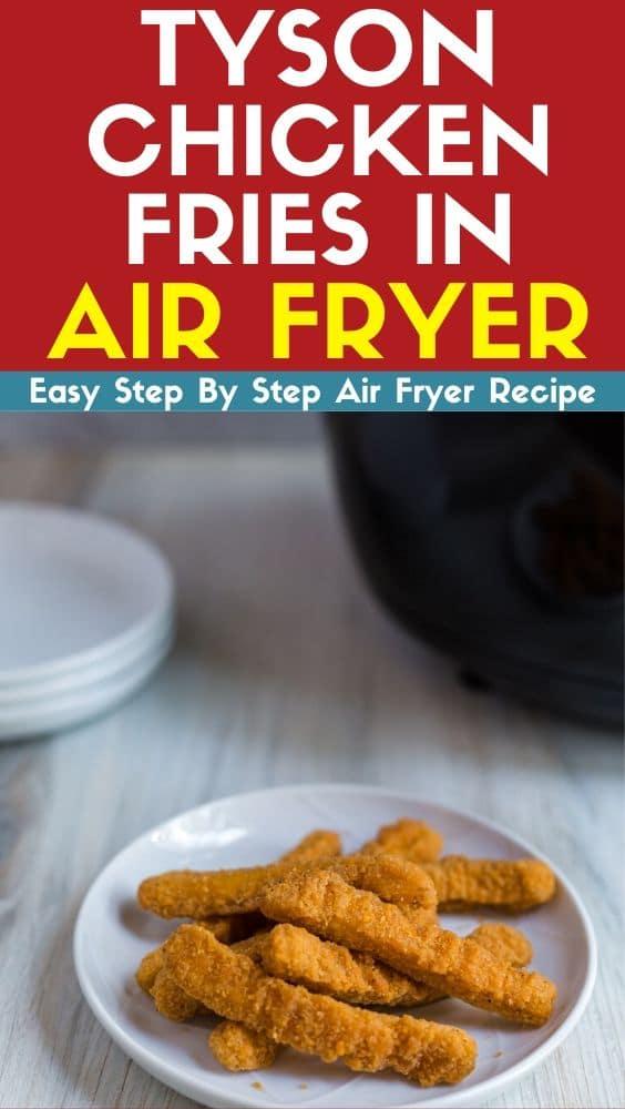 tyson chicken fries in air fryer recipe this recipe in 2020 air fryer recipes fried chicken easy appetizer recipes tyson chicken fries in air fryer