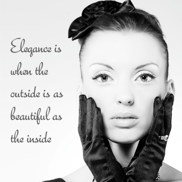 #quote Elegance is when the outside is a beautiful as the inside