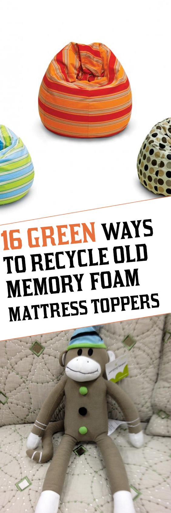 16 Green Ways To Recycle Old Memory Foam Mattress Toppers Memory Foam Mattress Topper Foam