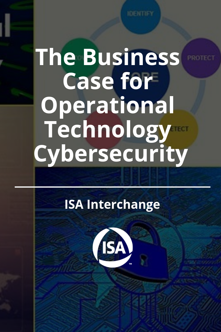 The Business Case For Operational Technology Cybersecurity Cyber Security Business Continuity Planning Business Case