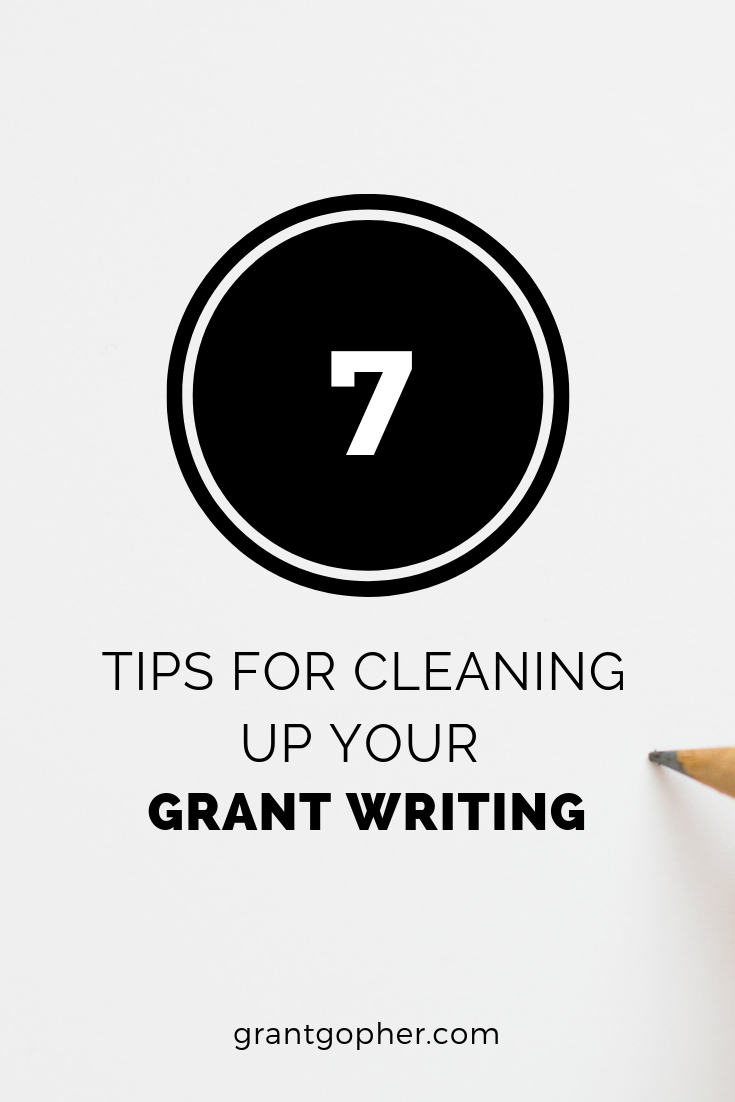 seven tips for cleaning up your grant writing     grantgopher com