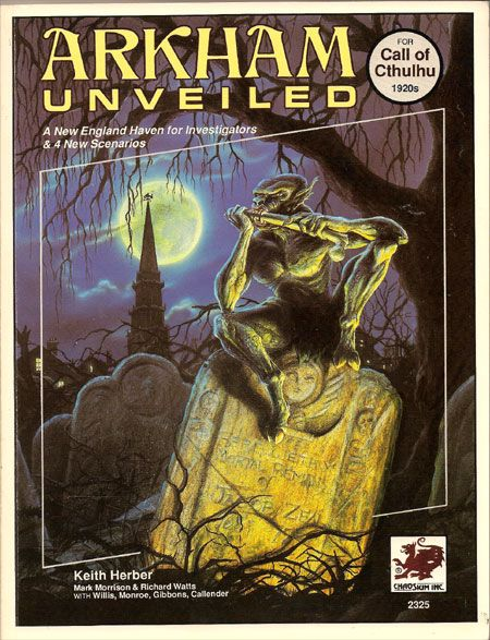 Arkham Unveiled By Keith Herber A Role Playing Game Supplement