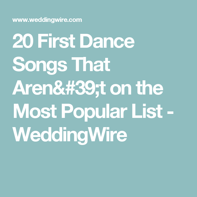 20 First Dance Songs That Aren't On The Most Popular List