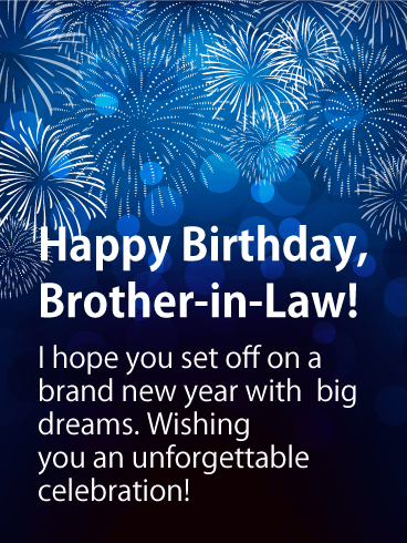Brand New Year Happy Birthday Card For Brother In Law Birthday Greeting Cards By Davia Birthday Brother In Law Birthday Cards For Brother Happy Birthday Brother