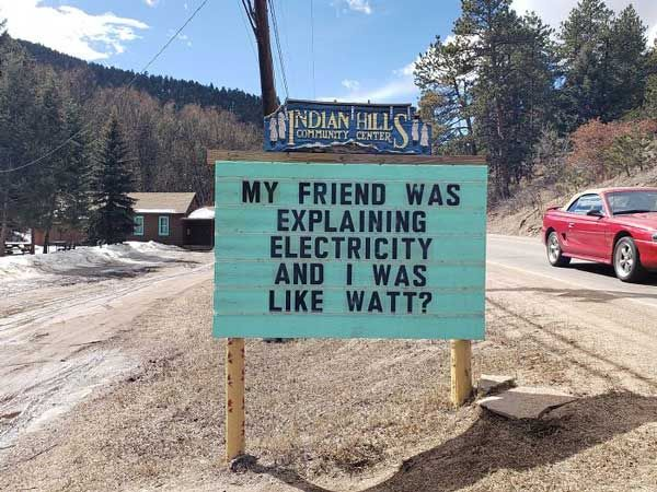 Someone In Colorado Is Putting Out The Funniest Signs Ever, And The Puns Are Priceless