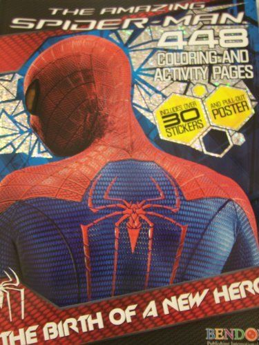 The Amazing Spiderman 448 Page Coloring And Activity Book The Birth Of A New Hero Includes Stickers And Pull Out Amazing Spiderman Maze Game Book Activities