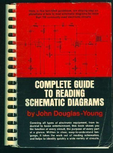 Complete Guide To Reading Schematic Diagrams By John