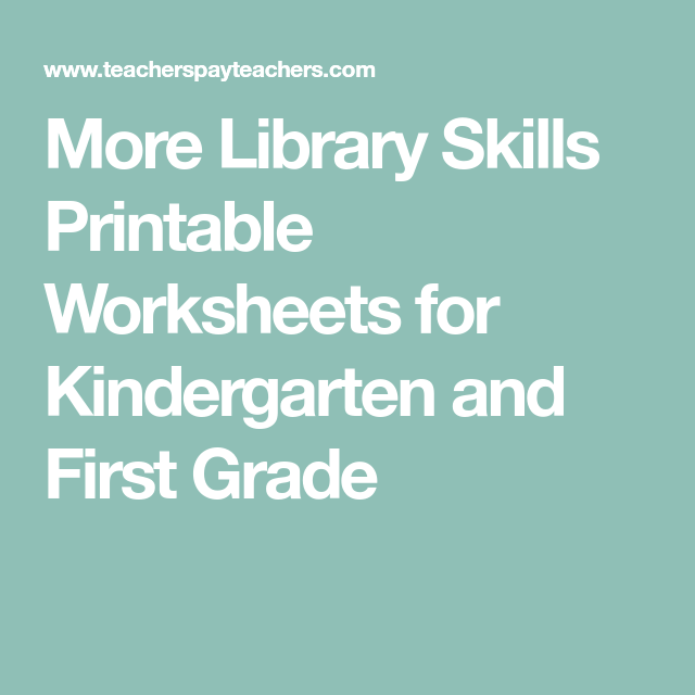 More Library Skills Printable Worksheets for Kindergarten and First ...