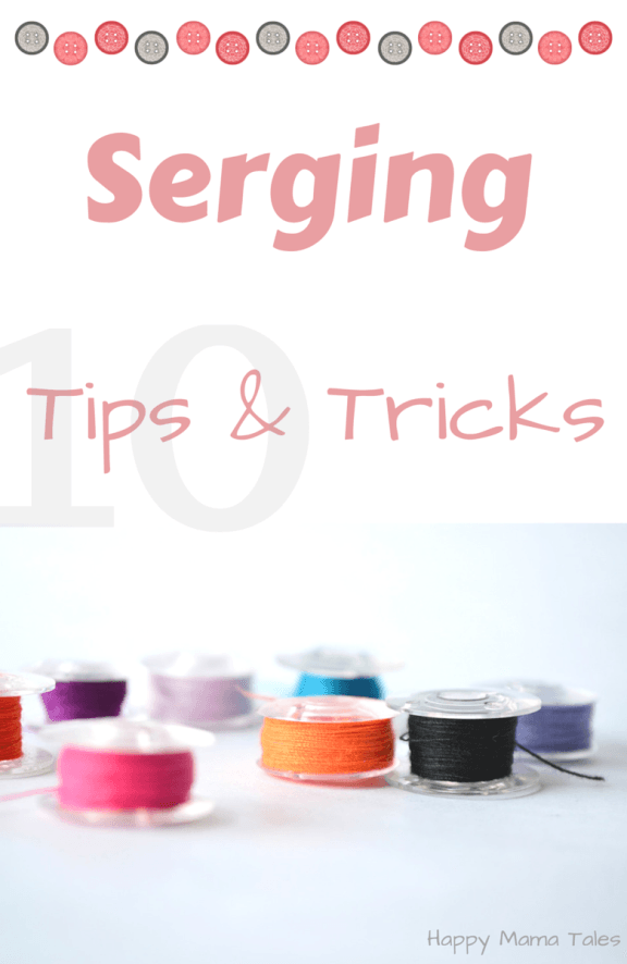 Learn to Serge: Tips and Tricks   Trucos y Costura