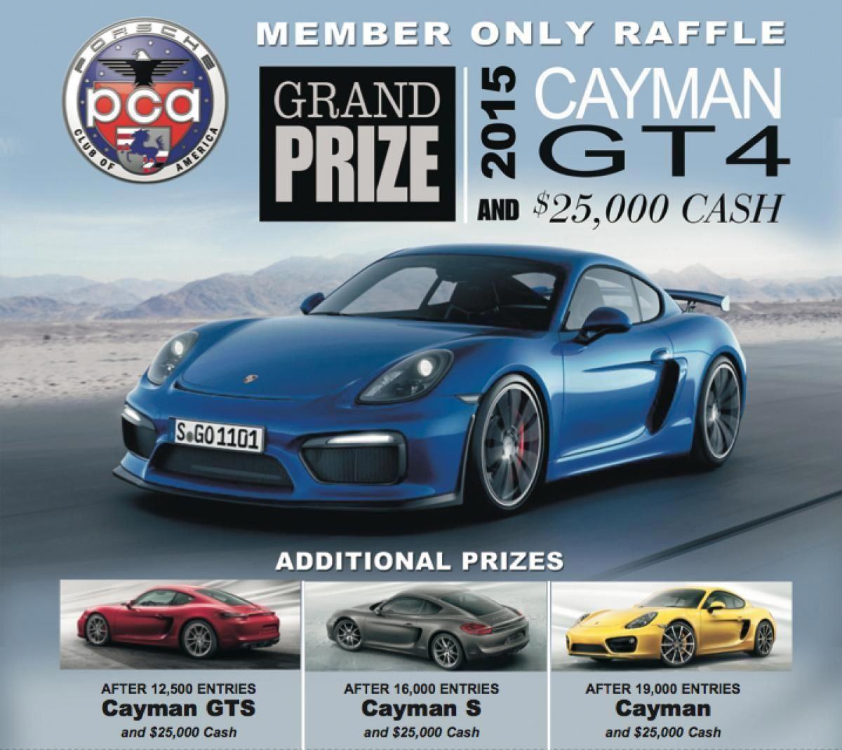Spring 2015 Member Only Raffle: Cayman GT4 Grand Prize