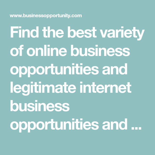 Find The Best Variety Of Online Business Opportunities And