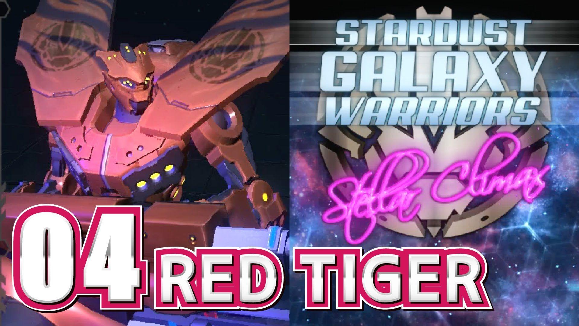 [14] Stardust Galaxy Warriors: Stellar Climax RED TIGER 04  スターダスト ギャラクシ...