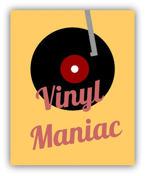 Vinyl Record Maniac. Yep. That's me.