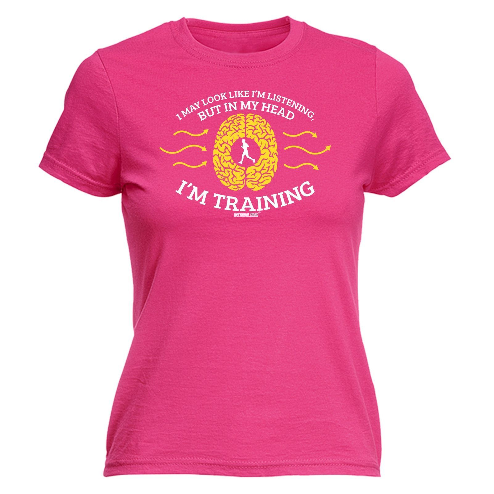 Personal Best Women's I May Look Like I'm Listening In My Head I'm Training T-Shirt