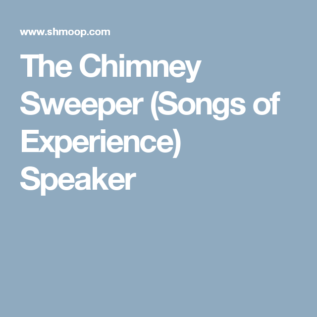 the chimney sweeper songs of experience theme