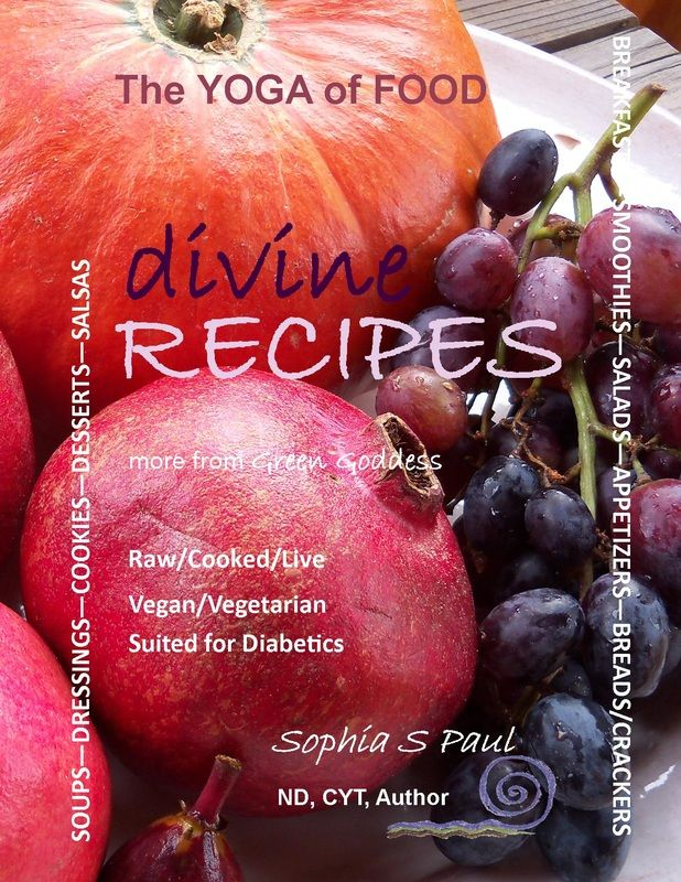 """so you are setting your goals for 2013, one of them is to get healthier. How about starting with a healthier diet? """"Divine Recipes - The Yoga of Food"""" $29 will help you get started the right way! Full, vibrant color pics of the recipes!!!"""