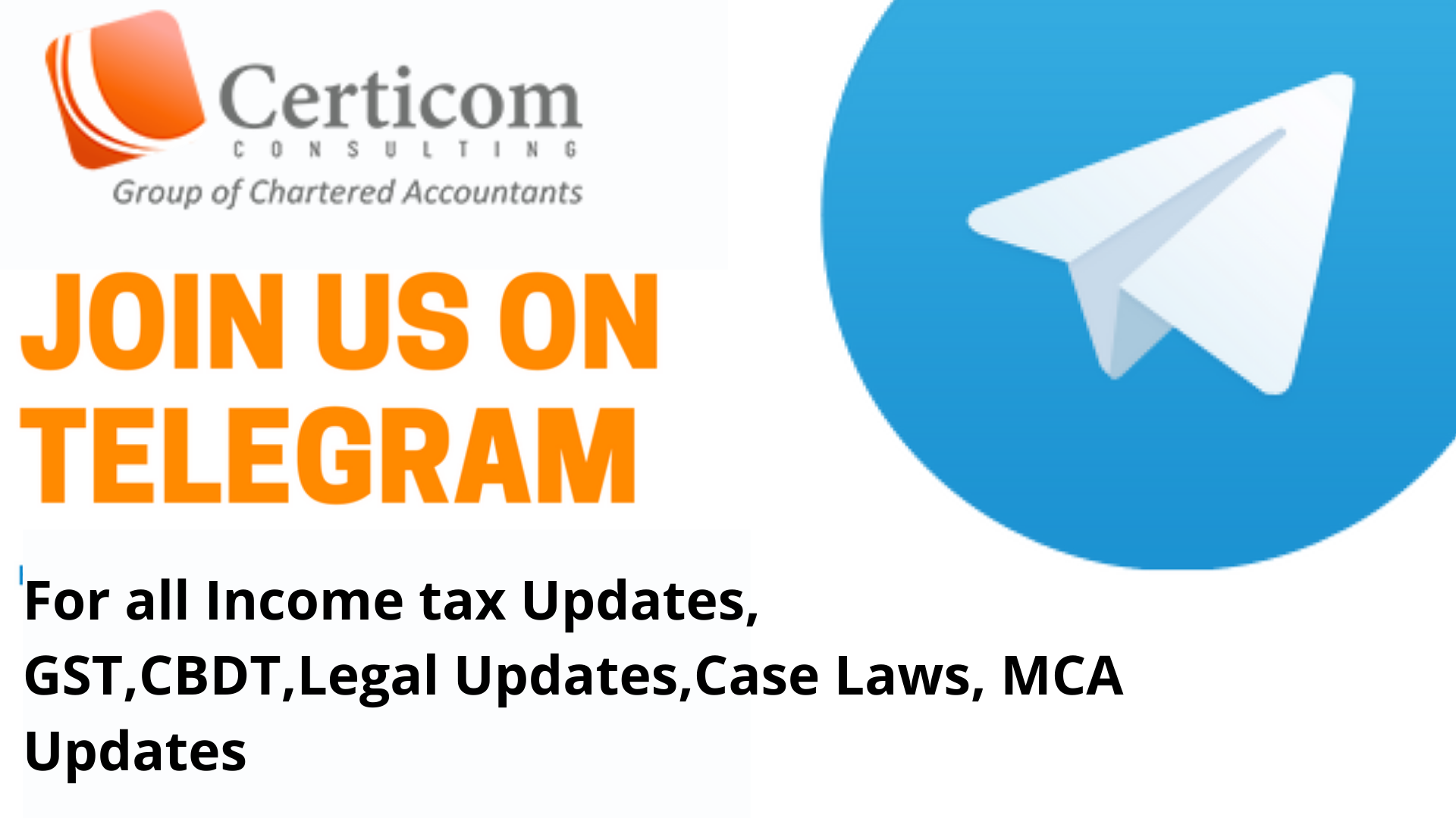 Join Us On Telegram For All For All Income Tax Updates Gst Cbdt Legal Updates Case Laws Mca Accounting Services Consulting Business Chartered Accountant