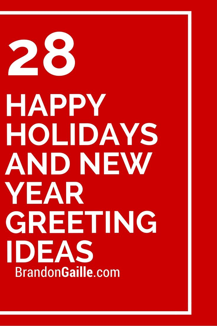 28 Happy Holidays And New Year Greeting Ideas Words For Cards