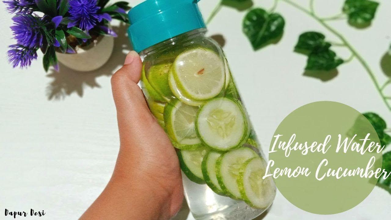 Cara Membuat Infused Water Lemon Cucumber 2 Timun Infused Water Lemon