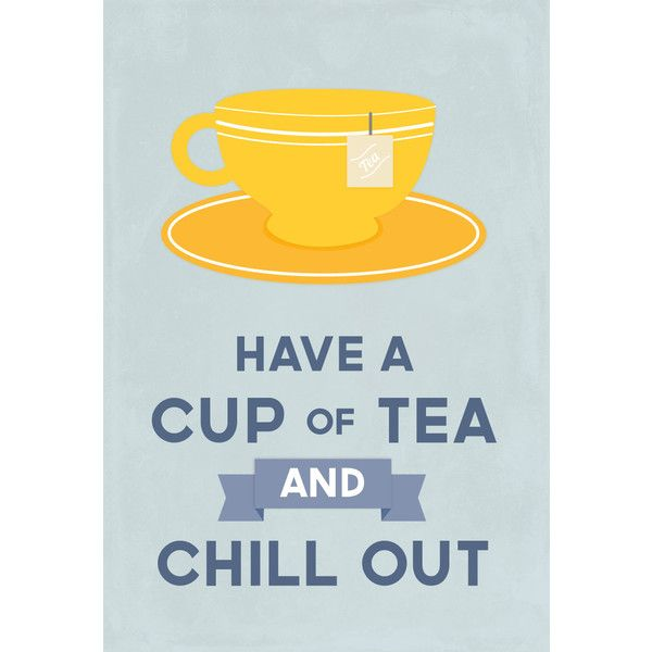 Tea lover, retro kitchen art, Drink Tea and Chill Out, blue/yellow: 5... ($9) ❤ liked on Polyvore