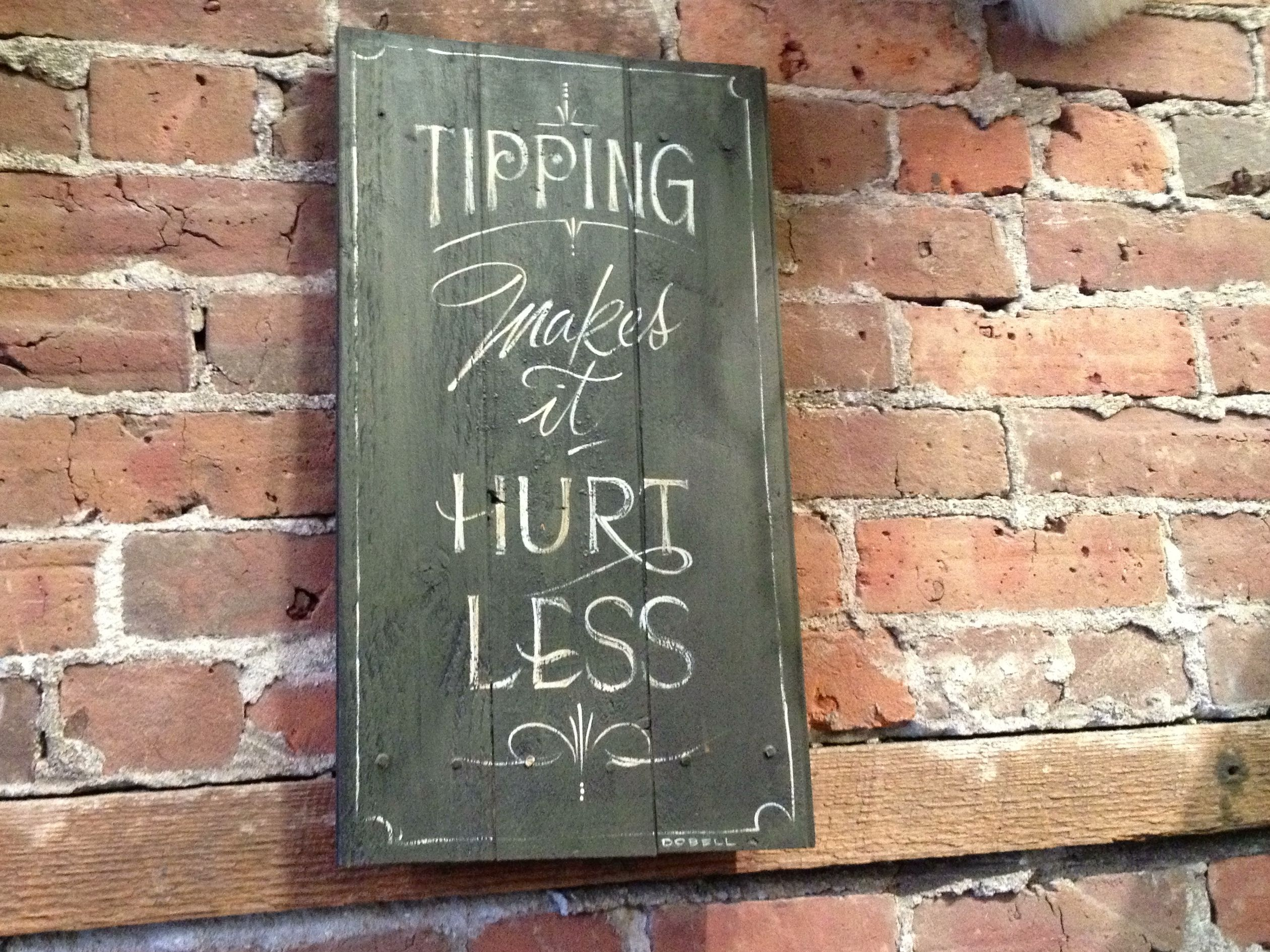 Another funny sign at my favourite tattoo shop gastown