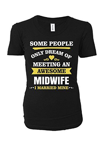 I Married An Awesome Midwife. Father's Day Gift # ...