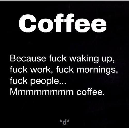 Instant nice person...just add coffee! ;D LO