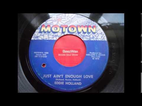 Eddie Holland . Just ain't enough love 1964 - YouTube