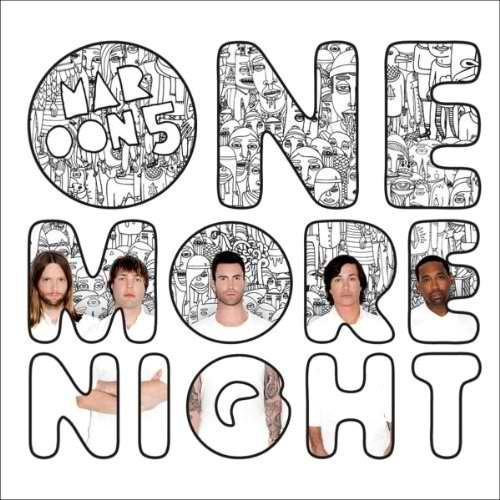 """One More Night"" – Maroon 5. Just imagine my involuntary squeal that comes out whenever this song starts!"
