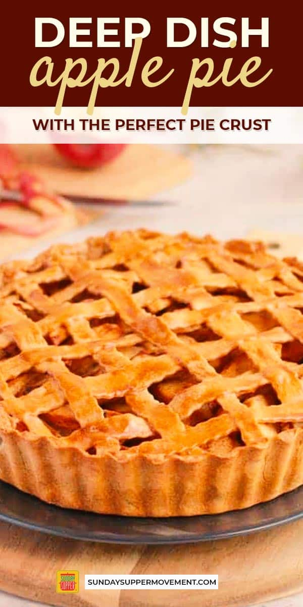 Deep Dish Apple Pie Sundaysupper Recipe Apple Pie Recipe Easy Deep Dish Apple Pie Dessert Recipes Easy