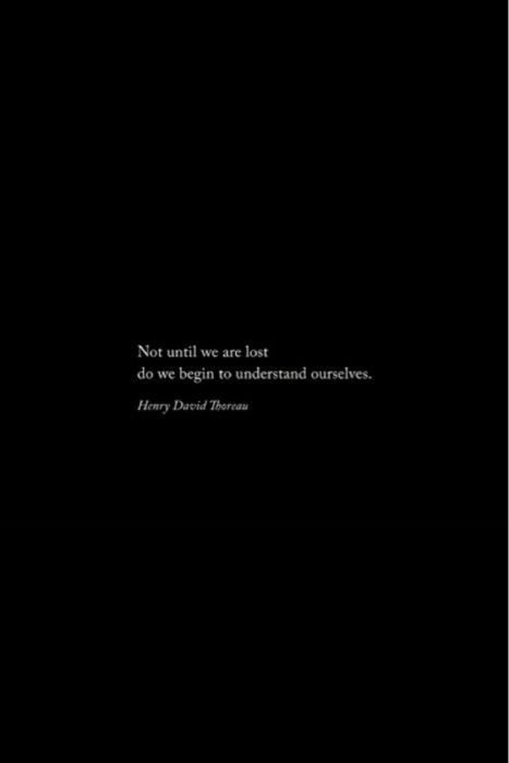 Sad And Depressing Quotes :not until we are lost do be begin to understand ourselves   darkness   black   d…