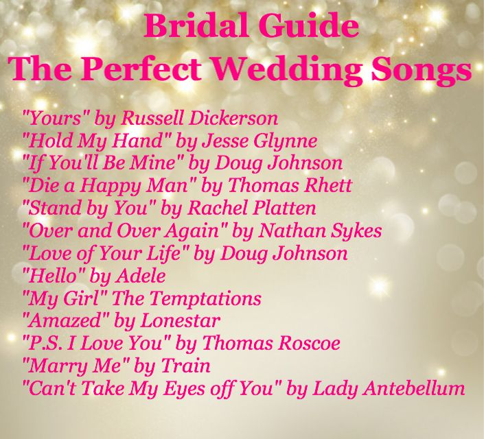 Wedding Guide. Wedding Or Proposal Songs. First Dance